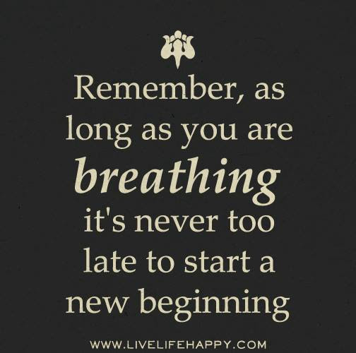Quotes 3 379 All New Quote New Beginning In Life