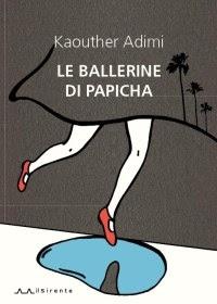 """""""Le ballerine di Papicha"""" di Kaouther Adimi"""
