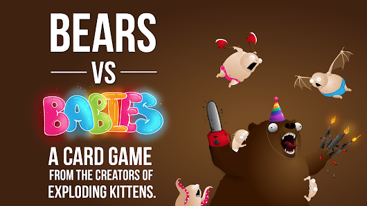 Bears vs Babies - A Card Game