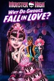 Monster High: Why Do Ghouls Fall in Love? online magyarul videa online streaming teljes filmek 2011