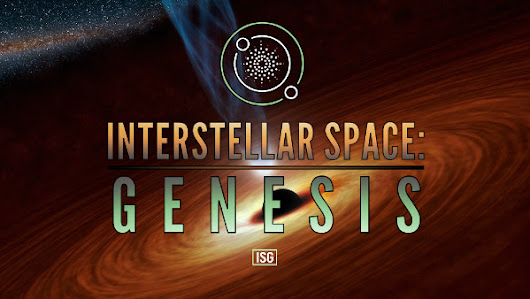 Interstellar Space: Genesis Pre-orders with Instant Access Start! - SpaceSector.com