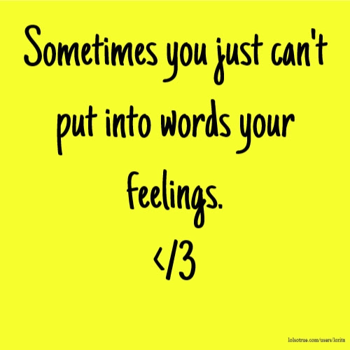 Feelings Quotes Funny Feelings Quotes Facebook Quotes Tumblr