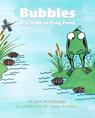 New Blog Post > #FREE on #KindleUnlimited > Bubbles: Big Stink In Frog Pond @benswoodard