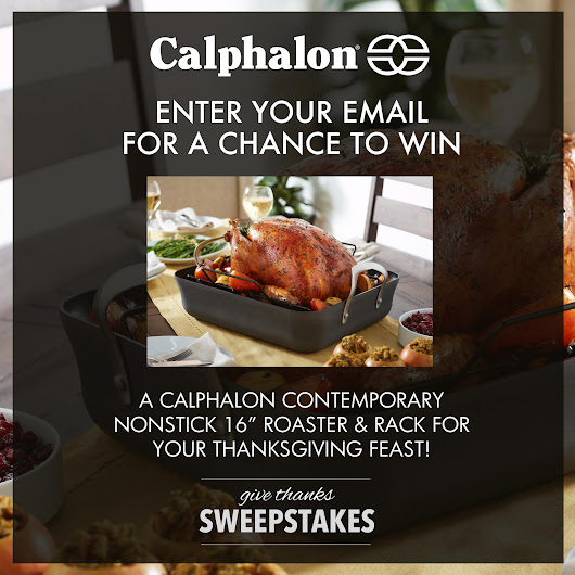 "Calphalon ""Give Thanks"" Sweepstakes"
