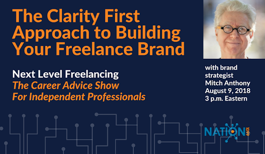 The Clarity First Approach to Building Your Freelance Brand - Crowdcast