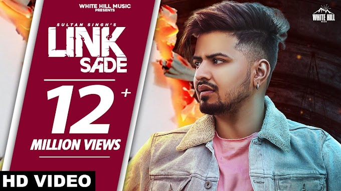 Link Sade Lyrics Sultan Singh |  New Punjabi Song 2020