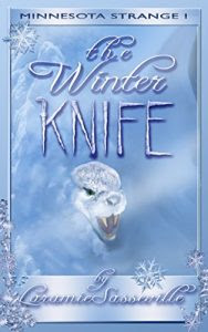 The Winter Knife by Laramie Sasseville