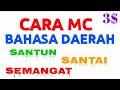 Kumpulan Contoh Mc Bahasa Madura