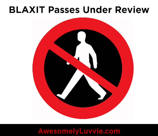 Announcement! COPE Has Placed a Moratorium on BLAXIT Passes | Awesomely Luvvie