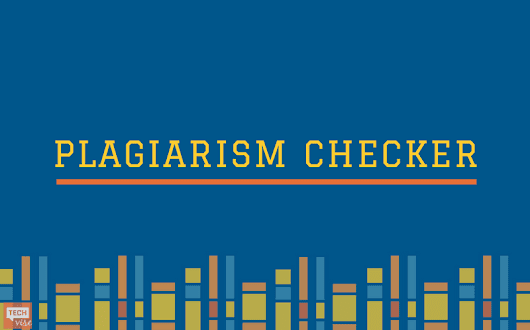 Best Free Plagiarism Checker Solutions | TechVise
