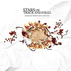 Stars Of Track And Field - Centuries Before Love And War