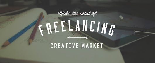 5 Steps to Make the Most of Freelancing