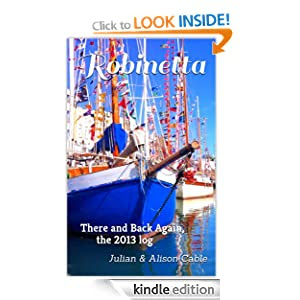 Robinetta, There and Back Again, the 2013 log (Robinetta, the collected blogs)