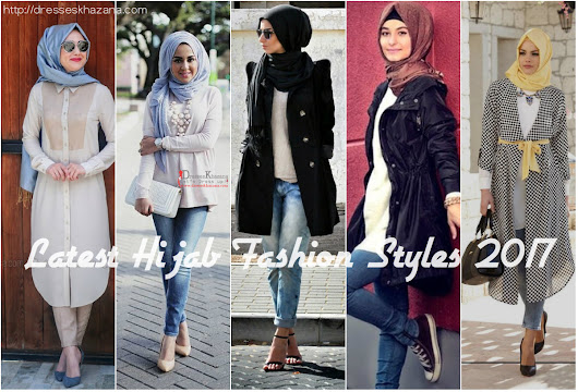 Latest Hijab Fashion Styles 2017 for Girls and Types of Hijab Styles
