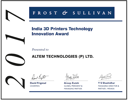 "Altem Technologies wins Frost & Sullivan 2017 ""India 3D Printers Technology Innovation Award"" - Altem"