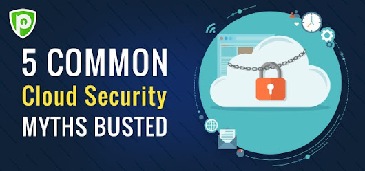 5 Common Cloud Security Myths Busted