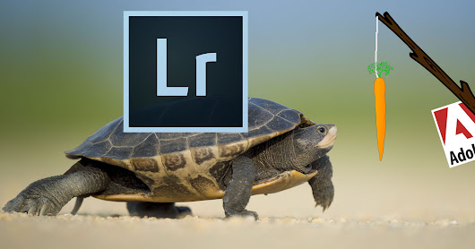 Adobe Admits Lightroom is Slow, Says Speeding It Up Is Top Priority