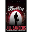 The Beckoning (Entangled #2) by Jill Sanders — Reviews, Discussion, Bookclubs, Lists