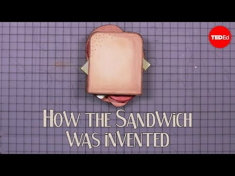 How the sandwich was invented | Moments of Vision 5 - Jessica Oreck
