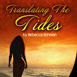 1 Signed paperback of Translating The Tides by Rebecca Rohman