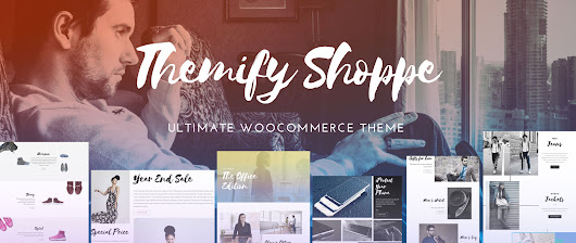Themify Shoppe - The Ultimate WooCommerce WordPress Theme - Web Designer Wall - Design Trends and Tutorials