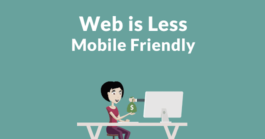 Web Less Mobile Friendly in 2018 than 2017 - Search Engine Journal
