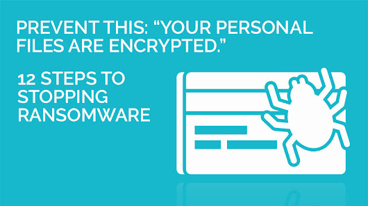 Prevent this: Your personal files are encrypted
