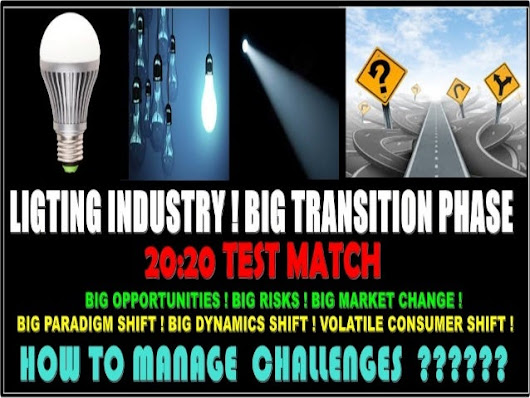 LED LIGHTING -20:20 TEST MATCH- BIG MARKET DYNAMICS CHANGE - CORPORAT…