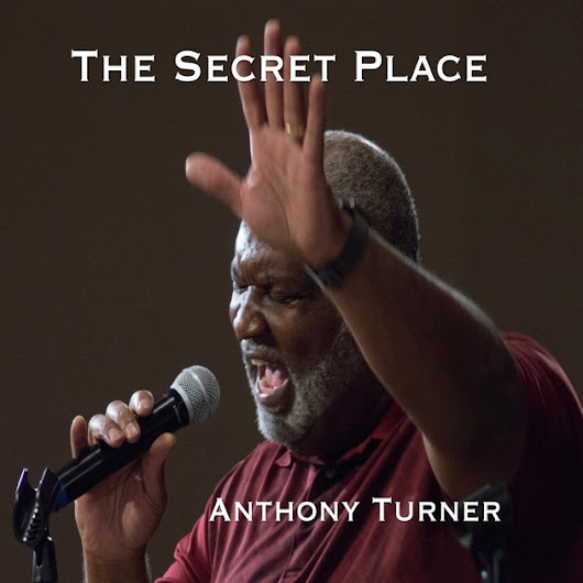The Secret Place - Single by Anthony Turner on Apple Music