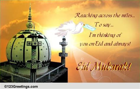 Reaching Across The Miles On Eid  Free Family eCards
