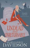 Undead and Unreturnable (Undead, #4)