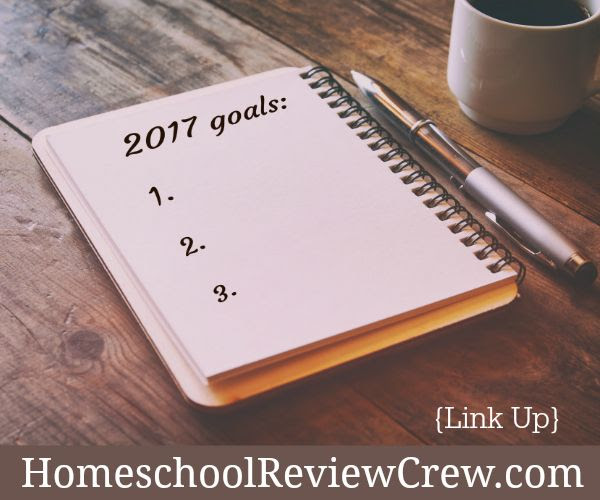 Homeschool Review Crew Goals for the Year Ahead {Link Up}