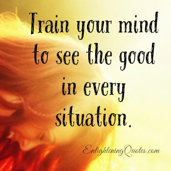 See The Good In Everything Quotes Daily Inspiration Quotes