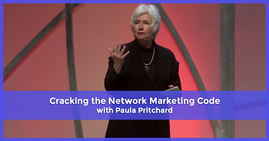 Cracking the Network Marketing Code with Paula Pritchard