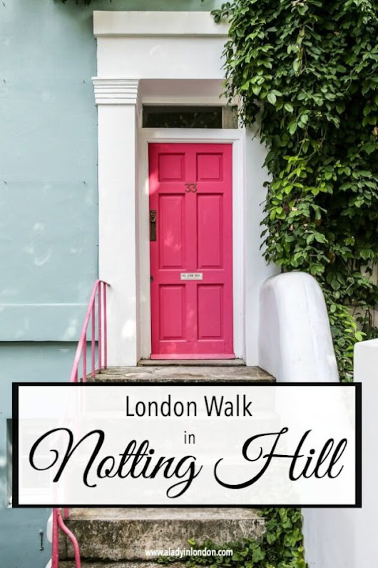 Self-Guided Walk in Notting Hill - A Lovely London Walk