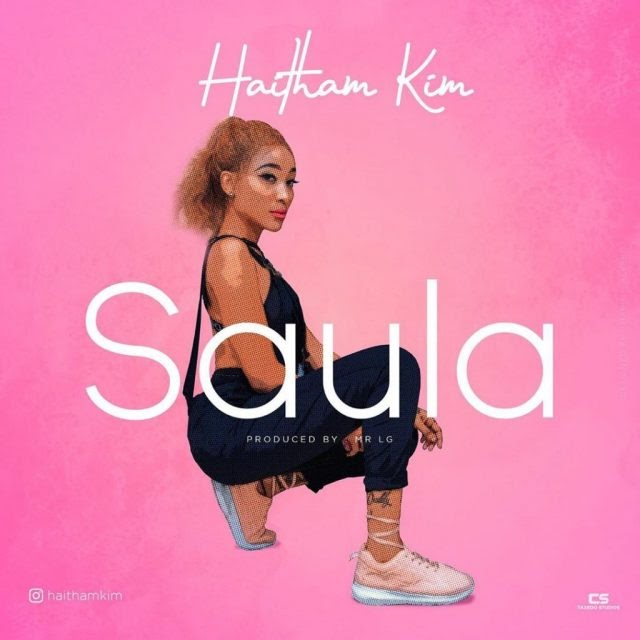 AUDIO| Haitham Kim – Saula | Download New song