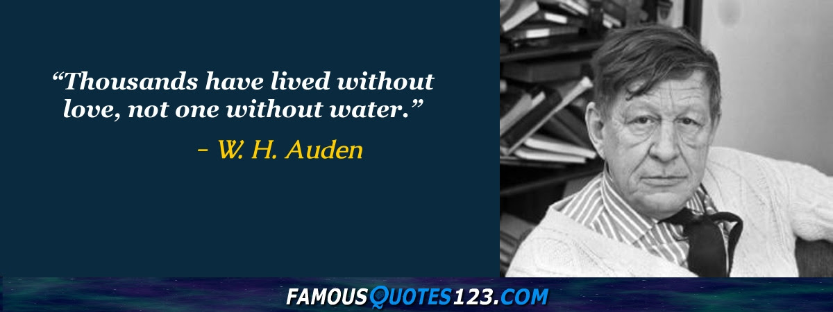 W H Auden Quotes Famous Quotations By W H Auden Sayings By