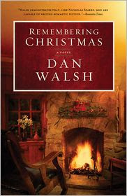 Remembering Christmas by Dan Walsh: Book Cover