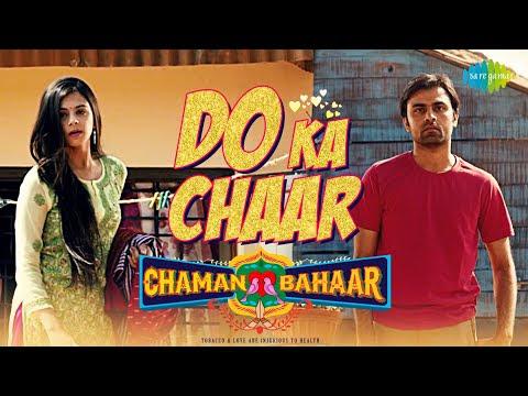 Do Ka Chaar   Chaman Bahaar   Lyrical Video   Sonu Nigam   Jitendra Kumar, Ritika Badiani