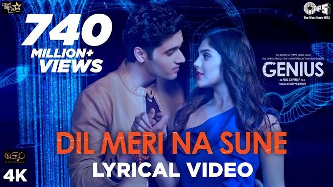 Dil Meri Na Sune Lyrical - Genius   Utkarsh, Ishita   Atif Aslam   Himesh Reshammiya   Manoj - Atif Aslam Lyrics in hindi