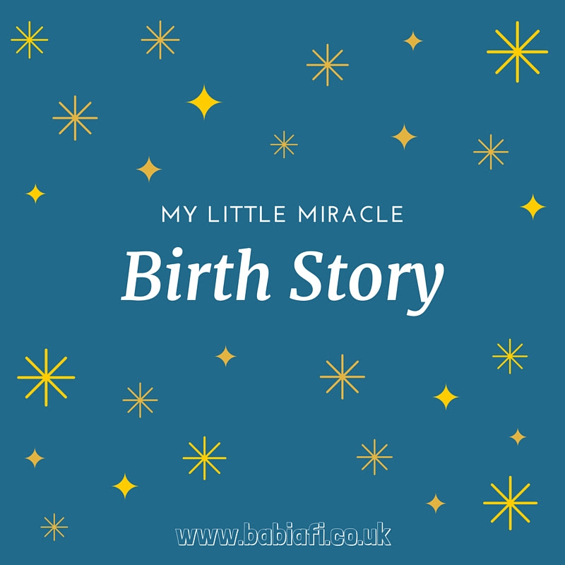 My Little Miracle - Birth Story