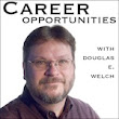 Career Opportunities with Douglas E. Welch » Career Prescription #2: Start a Blog from the Career Opportunities Podcast