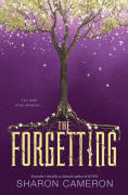 Title: The Forgetting, Author: Sharon Cameron