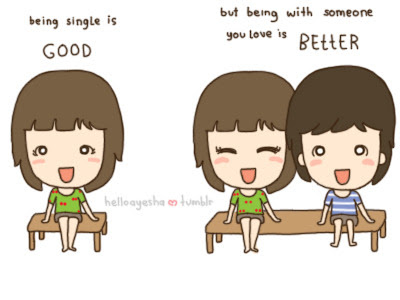 being single or being with someone you love?