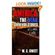 Amazon.com: America The Dead Survivors Stories one (America The Dead Survivor Stories Book 1) eBook: W. G. Sweet, Dell Sweet: Kindle Store
