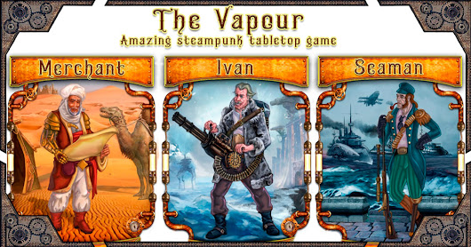 Unique steampunk cardboard game The Vapour