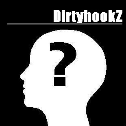 Ask Yourself - DirtyhookZ (teaser)