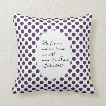 Purple and White Joshua 24:15 Bible Verse Pillow