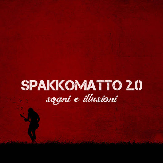 Sogni e Illusioni by Spakkomatto 2.0 – ALLternative.it