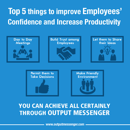 Top 5 things to improve Employee Confidence and Productivity